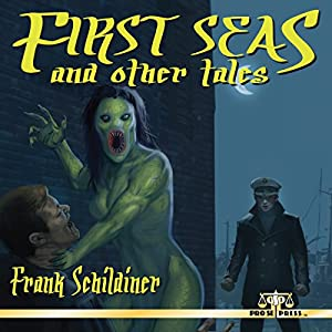 First Seas and Other Tales Audiobook