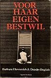 img - for Voor Haar Eigen Bestwil book / textbook / text book