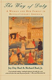 com crosscurrents in american culture a reader in united  the way of duty a w and her family in revolutionary america