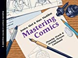 Mastering Comics: Drawing Words & Writing Pictures Continued