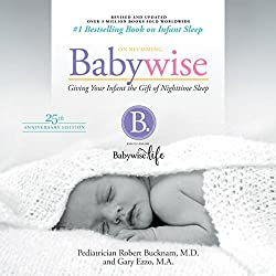 On Becoming Babywise (Updated and Expanded)