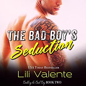The Bad Boy's Seduction Audiobook