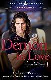 A Demon in Love: Sons of Gulielmus Book 2