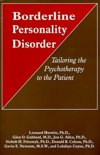 Borderline Personality Disorder  Tailoring The Psychotherapy To The Patient