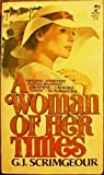 A Woman of Her Times, G. J. Scrimgeour, 0671448781