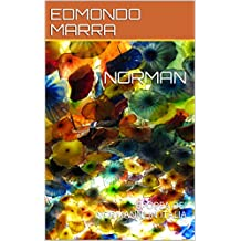 NORMAN: EPOPEA DEI NORMANNI IN ITALIA (Italian Edition)