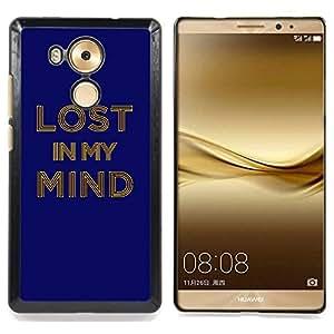 For Huawei Mate 8 - LOST IN MY MIND Typography Dise???¡Ào Protecci????n Cubierta de la caja ultra delgada de Snap de pl????stico duroco duro - God Garden -