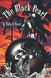 The Black Pearl, Bidwell Moore, 1420824635