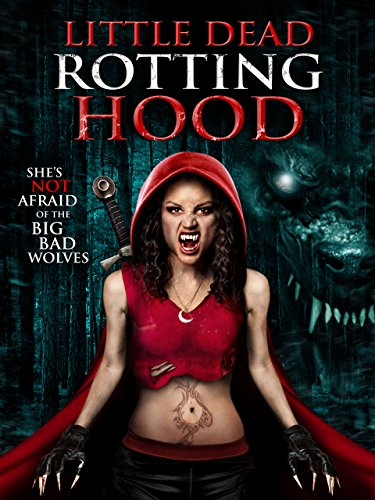 Little Dead Rotting Hood -