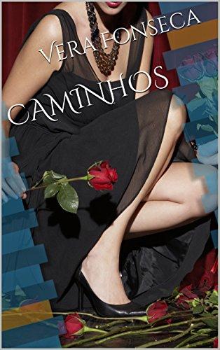 Caminhos (Portuguese Edition)