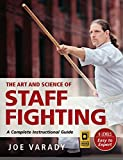 #8: The Art and Science of Staff Fighting: A Complete Instructional Guide