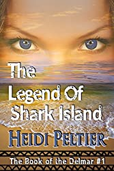 The Legend of Shark Island (The Book of the Delmar 1)