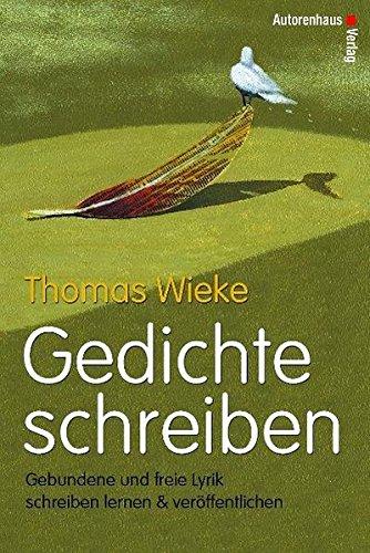 Amazoncom Gedichte Schreiben 9783932909375 Thomas Wieke