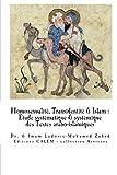 Homosexualité & Transidentité en Islam: Etude systémique et systématique des Textes arabo-islamiques (French Edition)