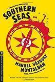 Southern Seas (A Pepe Carvalho Mystery)
