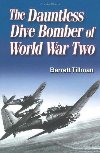 - Dauntless Dive Bomber of World War Two by Barrett Tillman (2006-04-01)