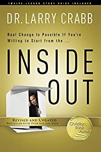 Inside Out by Larry Crabb (2013-06-05)