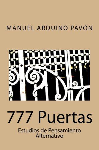 777 Puertas: Estudios de Pensamiento Alternativo (Spanish Edition) [Manuel Arduino Pavon] (Tapa Blanda)