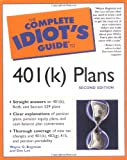 Complete Idiot's Guide to 401(K) Plans, Wayne G. Bogosian and Dee Lee, 0028642406