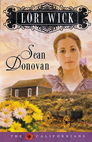 Sean Donovan (The Californians, Book 3) by Harvest House Publishers