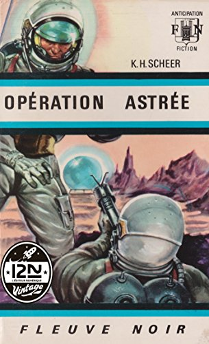 [D0wnl0ad] Perry Rhodan n°01 - Opération Astrée (French Edition) KINDLE