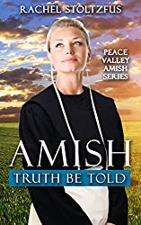 Amish Truth Be Told by Rachel Stoltzfus