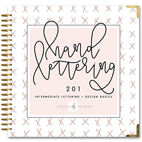 Hand Lettering 201: Intermediate Lettering and Design Basics