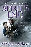 Spirit's End (The Legend of Eli Monpress Book 5)