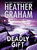 Front cover for the book Deadly Gift by Heather Graham