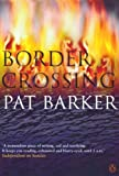 Front cover for the book Border Crossing by Pat Barker