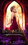 Entangled: A Fairy Tale Retelling (Haven Realm)