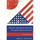 The JET Program and the US–Japan Relationship: Goodwill Goldmine