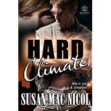 Hard Climate (Men of London) (Volume 8)