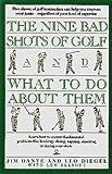 Nine Bad Shots of Golf, Jim Dante, 0671707183