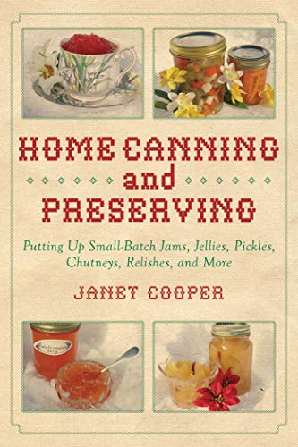 Home Canning and Preserving