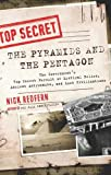 """The Pyramids and the Pentagon The Government's Top Secret Pursuit of Mystical Relics, Ancient Astronauts, and Lost Civilizations"" av Nick Redfern"