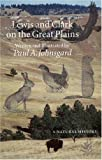 Lewis and Clark on the Great Plains, Paul Johnsgard, 0803276184