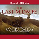 The Last Midwife | Sandra Dallas