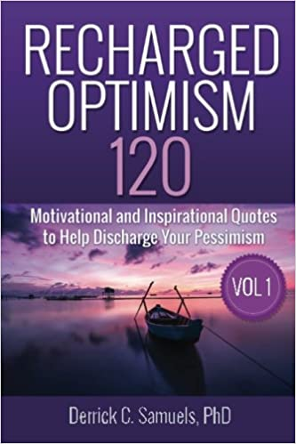 Recharged Optimism: 120 Motivational and Inspirational ...
