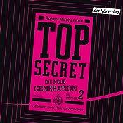 Die Intrige (Top Secret: Die neue Generation 2) | Robert Muchamore