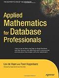 Applied Mathematics for Database Professionals, Lex de Haan and Toon Koppelaars, 1590597451