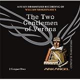The Two Gentlemen of Verona (Arkangel Shakespeare)