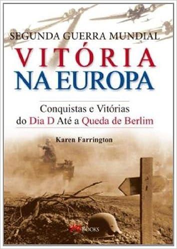 f5662e3cf Segunda Guerra Mundial. Vitória na Europa - 9788576802129 - Livros ...