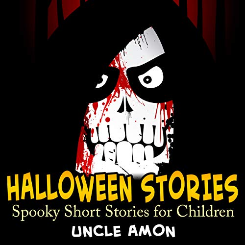 Halloween Stories: Spooky Short Stories for Kids (Halloween Collection, Book 7)]()
