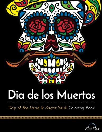 dia de los muertos day of the dead and sugar skull coloring book - Sugar Skull Coloring Book