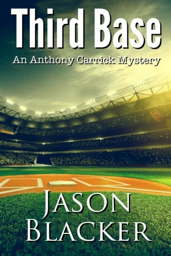 Download Third Base: An Anthony Carrick Mystery ebook