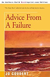 Advice From A Failure