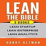 LEAN: The Bible: 3 Manuscripts - Lean Startup, Lean Enterprise & Lean Analytics   Harry Altman