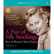 A Pair Of Silk Stockings: Best Of Women's Short Stories 2