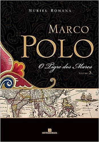 O Tigre Dos Mares. Marco Polo - Volume 3 Em Portuguese do Brasil ...